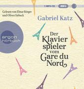 Cover-Bild zu Katz, Gabriel: Der Klavierspieler vom Gare du Nord