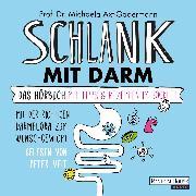 Cover-Bild zu Schlank mit Darm (Audio Download) von Axt-Gadermann, Michaela