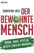 Cover-Bild zu Der bewohnte Mensch von Jutzi, Sebastian