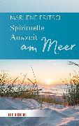 Cover-Bild zu Spirituelle Auszeit am Meer von Fritsch, Marlene