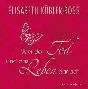 Cover-Bild zu Über den Tod und das Leben danach - Geschenkausgabe von Kübler-Ross, Elisabeth