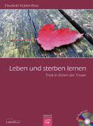 Cover-Bild zu Leben und sterben lernen von Kübler-Ross, Elisabeth