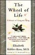 Cover-Bild zu The Wheel of Life von Kübler-Ross, Elisabeth