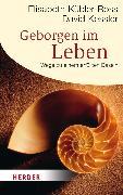 Cover-Bild zu Geborgen im Leben von Kübler-Ross, Elisabeth