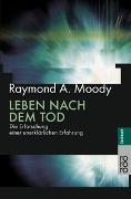 Cover-Bild zu Leben nach dem Tod von Moody, Raymond A.