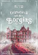 Cover-Bild zu Pierre, Dbc: Frühstück mit den Borgias (eBook)