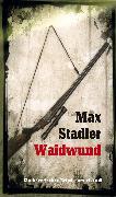 Cover-Bild zu Stadler, Max: Waidwund (eBook) (eBook)