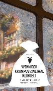 Cover-Bild zu Burger, Wolfgang: Wenn der Krampus zweimal klingelt (eBook) (eBook)