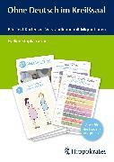 Cover-Bild zu Ohne Deutsch im Kreißsaal (eBook) von Stupka-Gerber, Eveline
