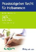 Cover-Bild zu Praxisratgeber Recht für Hebammen (eBook) von Diefenbacher, Matthias