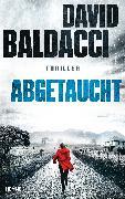 Cover-Bild zu Baldacci, David: Abgetaucht (eBook)