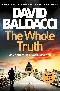 Cover-Bild zu Baldacci, David: The Whole Truth