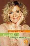 Cover-Bild zu Fröhlich, Susanne: Moppel-Ich
