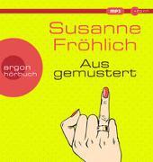 Cover-Bild zu Fröhlich, Susanne: Ausgemustert