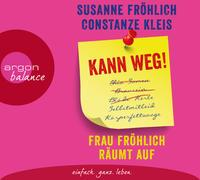 Cover-Bild zu Fröhlich, Susanne: Kann weg! Frau Fröhlich räumt auf