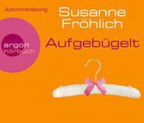 Cover-Bild zu Fröhlich, Susanne: Aufgebügelt