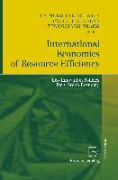 Cover-Bild zu Bleischwitz, Raimund (Hrsg.): International Economics of Resource Efficiency