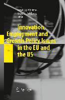 Cover-Bild zu Welfens, Paul J.J. (Hrsg.): Innovation, Employment and Growth Policy Issues in the EU and the US