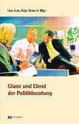 Cover-Bild zu Jens, Uwe (Hrsg.): Glanz und Elend der Politikberatung