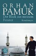 Cover-Bild zu Pamuk, Orhan: Der Blick aus meinem Fenster