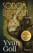 Cover-Bild zu Goll, Yvan: Sodom und Berlin
