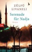 Cover-Bild zu Livaneli, Zülfü: Serenade für Nadja
