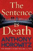 Cover-Bild zu Horowitz, Anthony: The Sentence is Death