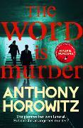Cover-Bild zu Horowitz, Anthony: The Word is Murder