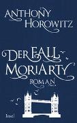 Cover-Bild zu Horowitz, Anthony: Der Fall Moriarty