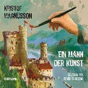 Cover-Bild zu Magnusson, Kristof: Ein Mann der Kunst (Audio Download)