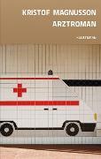Cover-Bild zu Magnusson, Kristof: Arztroman (eBook)