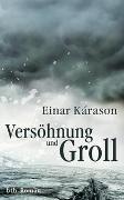 Cover-Bild zu Kárason, Einar: Versöhnung und Groll