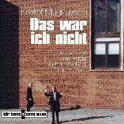 Cover-Bild zu Magnusson, Kristof: Das war ich nicht (Audio Download)