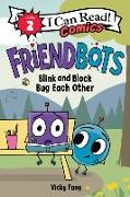 Cover-Bild zu Fang, Vicky: Friendbots: Blink and Block Bug Each Other