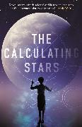 Cover-Bild zu Kowal, Mary Robinette: The Calculating Stars