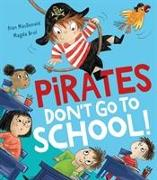 Cover-Bild zu MacDonald, Alan: Pirates Don't Go to School!