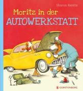 Cover-Bild zu Rentta, Sharon: Moritz in der Autowerkstatt