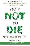 Cover-Bild zu Greger, Michael: How Not To Die