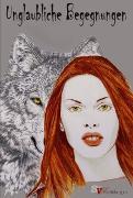 Cover-Bild zu Lindt, Elly: Unglaubliche Begegnungen (eBook)