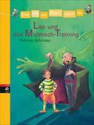 Cover-Bild zu Schröder, Patricia: Erst ich ein Stück, dann du - Leo und das Mutmach-Training