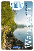 Cover-Bild zu Hallwag Kümmerly+Frey AG (Hrsg.): Wandern am Wasser Erlebnis Schweiz