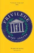 Cover-Bild zu Adkins, Mary: Privilege (eBook)