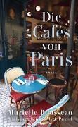 Cover-Bild zu Die Cafés von Paris (eBook)