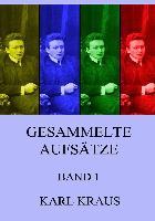 Cover-Bild zu Kraus, Karl: Gesammelte Aufsätze, Band 1