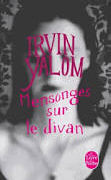 Cover-Bild zu Yalom, Irvin D.: Mensonges sur le divan