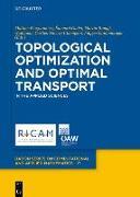 Cover-Bild zu Bergounioux, Maïtine (Hrsg.): Topological Optimization and Optimal Transport