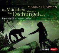 Cover-Bild zu Chapman, Marina: Das Mädchen, das aus dem Dschungel kam