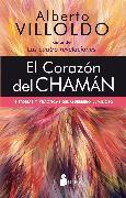 Cover-Bild zu Villoldo, Alberto: El corazón del chamán (eBook)