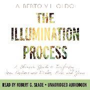 Cover-Bild zu Villoldo, Alberto: The Illumination Process (Audio Download)