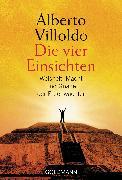 Cover-Bild zu Villoldo, Alberto: Die vier Einsichten (eBook)
